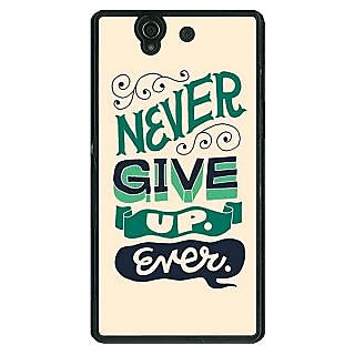 1 Crazy Designer Quotes Never Give Up Back Cover Case For Sony Xperia Z C461153