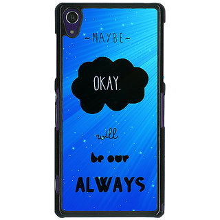 1 Crazy Designer TFIOS Maybe OKAY will be Our Always  Back Cover Case For Sony Xperia Z1 C470110