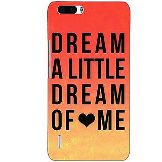 1 Crazy Designer Dream Love Back Cover Case For Honor 6 Plus C500093