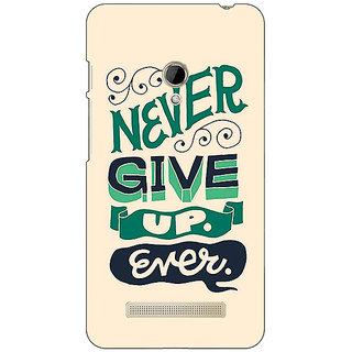 1 Crazy Designer Quotes Never Give Up Back Cover Case For Asus Zenfone 5 C491153