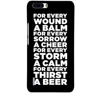 1 Crazy Designer Beer Quote Back Cover Case For Honor 6 Plus C501216