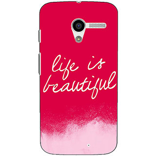 1 Crazy Designer Quotes Life is Beautiful Back Cover Case For Moto X (1st Gen) C531174