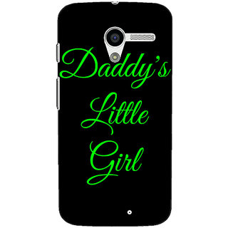 1 Crazy Designer Daddys Lil Girl Back Cover Case For Moto X (1st Gen) C530823