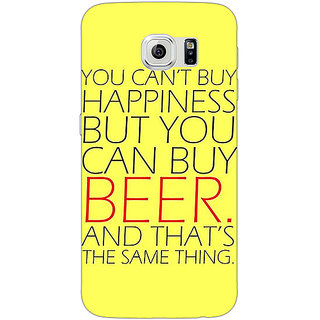 1 Crazy Designer Beer Quote Back Cover Case For Samsung S6 Edge C601231