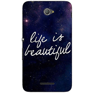 1 Crazy Designer Quotes Life is Beautiful Back Cover Case For Sony Xperia E4 C621173