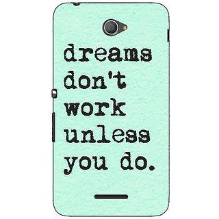 1 Crazy Designer Dream Quotes Back Cover Case For Sony Xperia E4 C621185