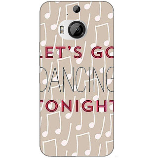 1 Crazy Designer Dancing Quote Back Cover Case For HTC M9 Plus C680818