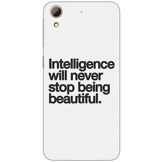 1 Crazy Designer Quotes Intelligence Beautiful Back Cover Case For HTC Desire 626G C931186