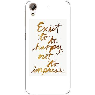 1 Crazy Designer Happy Quotes Back Cover Case For HTC Desire 626G C931198