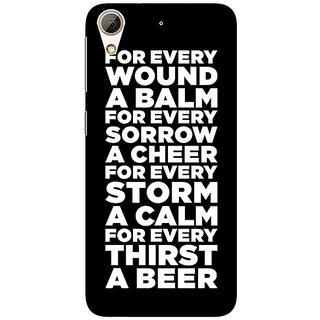 1 Crazy Designer Beer Quote Back Cover Case For HTC Desire 626G C931216