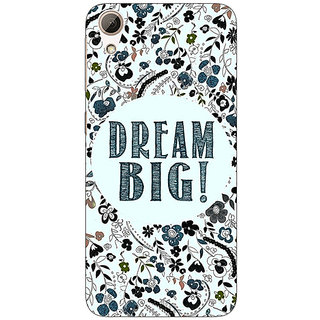 1 Crazy Designer Dream Quote Back Cover Case For HTC Desire 626G+ C940817