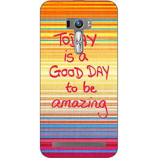 1 Crazy Designer Good Day Pattern Back Cover Case For Asus Zenfone Selfie C990232