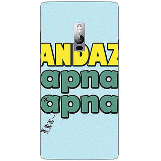 1 Crazy Designer Bollywood Superstar Andaz Apna Apna Back Cover Case For OnePlus Two C1001110