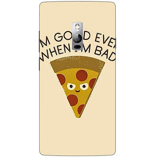 1 Crazy Designer Pizza Quote Back Cover Case For OnePlus Two C1001388