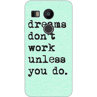 1 Crazy Designer Dream Quotes Back Cover Case For LG Google Nexus 5X C1011185