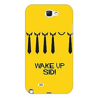 Absinthe Bollywood Superstar Wake Up Sid Back Cover Case For Samsung Galaxy Note 2 N7100