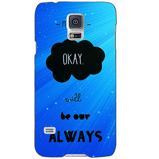Absinthe TFIOS Maybe OKAY will be Our Always  Back Cover Case For Samsung Galaxy S5