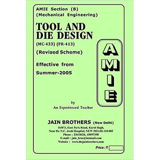 AMIE - Mechanical Engineering Section(B) Tool and Die Design ( MC-433 )