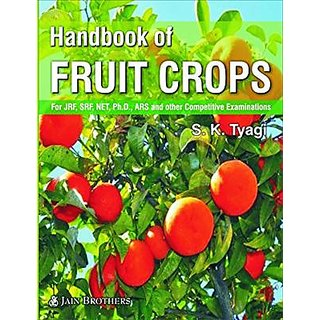 Handbook of Fruit Crops ( for JRF,SRF,NET,PH.D,ARS and other Competitive Exam. )