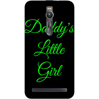 Absinthe Daddys Lil Girl Back Cover Case For Asus Zenfone 2 ZE550 ML