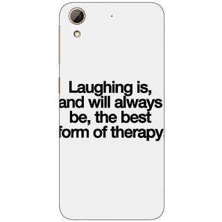 Absinthe Laughter Quote Back Cover Case For HTC Desire 626S