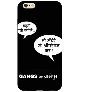 Absinthe Bollywood Superstar Gangs Of Wasseypur Back Cover Case For Apple iPhone 6S Plus