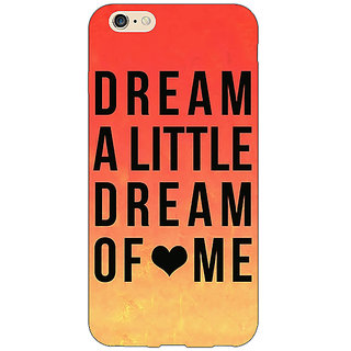 EYP Dream Love Back Cover Case For Apple iPhone 6 Plus 170093