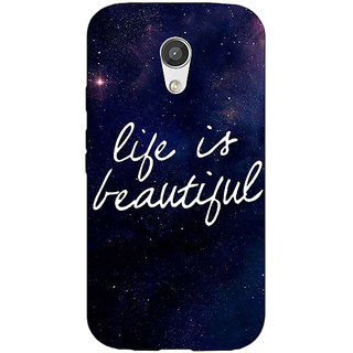 EYP Quotes Life is Beautiful Back Cover Case For Moto G (2nd Gen) 201173