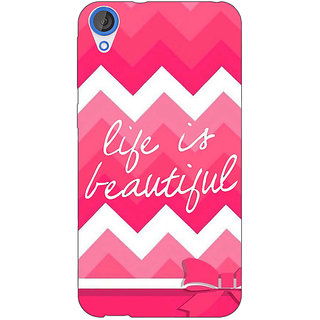 EYP Quotes Life is Beautiful Back Cover Case For HTC Desire 820Q 291176