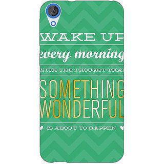EYP Quotes Something Wonderful Back Cover Case For HTC Desire 820Q 291157