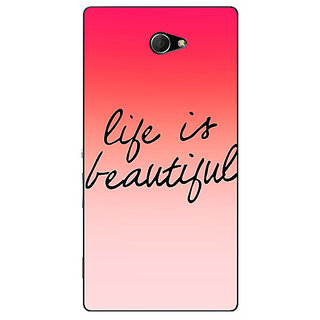 EYP Quotes Life is Beautiful Back Cover Case For Sony Xperia M2 311172