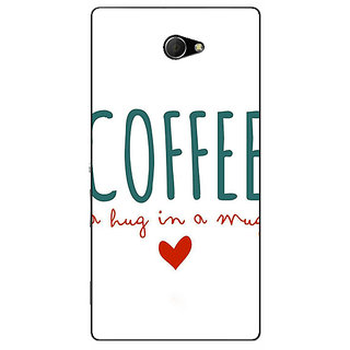 EYP Coffee Quote Back Cover Case For Sony Xperia M2 311299