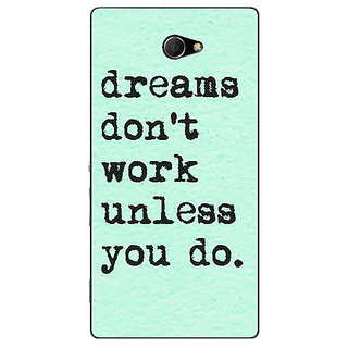 EYP Dream Quotes Back Cover Case For Sony Xperia M2 Dual 321185