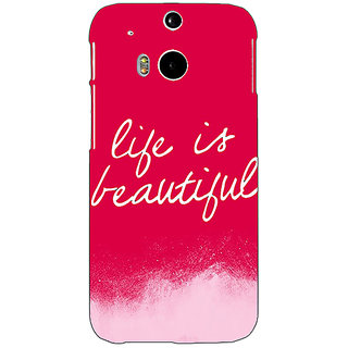 EYP Quotes Life is Beautiful Back Cover Case For HTC One M8 Eye 331174