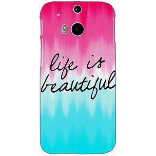 EYP Quotes Life is Beautiful Back Cover Case For HTC One M8 Eye 331175