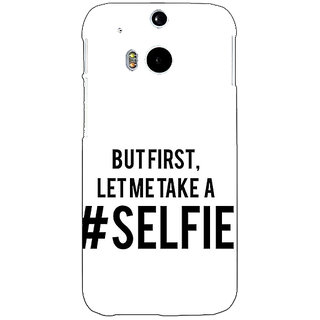 EYP Selfie Quote Back Cover Case For HTC One M8 Eye 331454