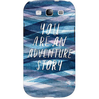 EYP Quotes Adventure Back Cover Case For Samsung Galaxy S3 51159