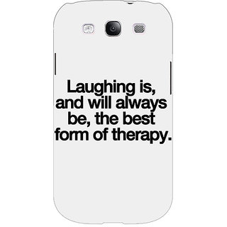 EYP Laughter Quote Back Cover Case For Samsung Galaxy S3 Neo 341290