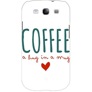EYP Coffee Quote Back Cover Case For Samsung Galaxy S3 Neo 341299