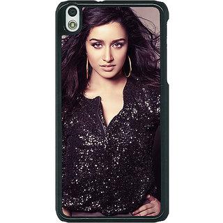 EYP Bollywood Superstar Shraddha Kapoor Back Cover Case For HTC Desire 816G 401064