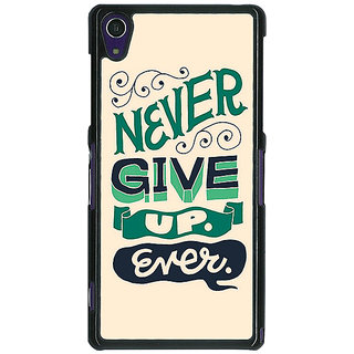 EYP Quotes Never Give Up Back Cover Case For Sony Xperia Z1