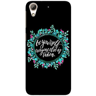 EYP Quotes Be yourself Back Cover Case For HTC Desire 626
