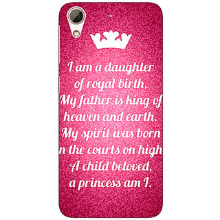 EYP Princes Quotes Back Cover Case For HTC Desire 626