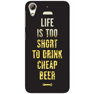EYP Beer Quote Back Cover Case For HTC Desire 626