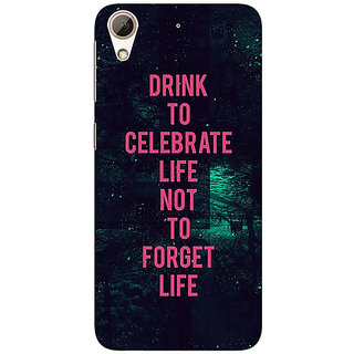 EYP Drinking Quote Back Cover Case For HTC Desire 626