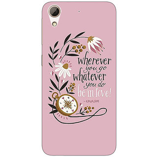 EYP Quotes Pink Back Cover Case For HTC Desire 626S