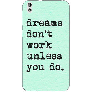 EYP Dream Quotes Back Cover Case For HTC Desire 816