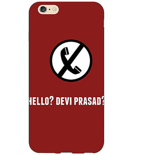 EYP Bollywood Superstar Hera Pheri Devi Prasad Back Cover Case For Apple iPhone 6S