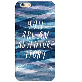 EYP Quotes Adventure Back Cover Case For Apple iPhone 6S