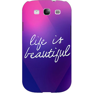 Enhance Your Phone Quotes Life is Beautiful Back Cover Case For Samsung Galaxy S3 E51131